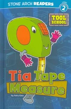 Tia Tape Measure - Adria F. (Adria Fay) Klein