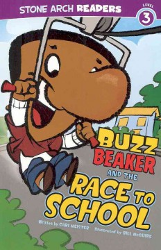 Buzz Beaker and the race to school - Cari Meister