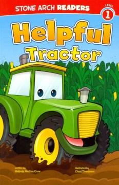 Helpful Tractor - Melinda Melton Crow