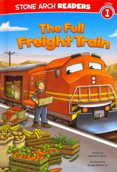 The full freight train - Adria F. (Adria Fay) Klein