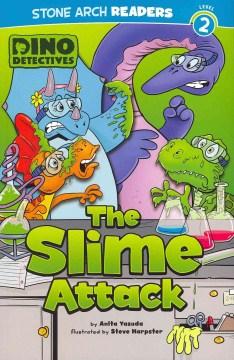 The slime attack - Anita Yasuda