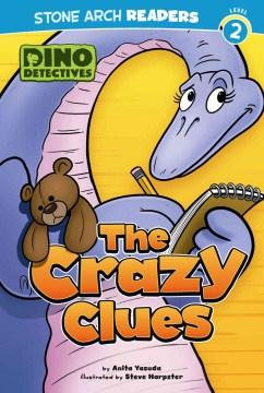 The crazy clues - Anita Yasuda