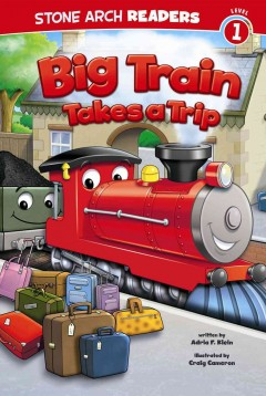 Big Train takes a trip - Adria F. (Adria Fay) Klein
