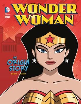 Wonder Woman : an origin story - John Sazaklis