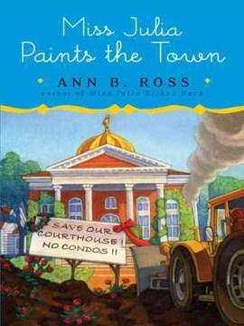Miss Julia paints the town - Ann B Ross