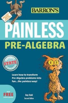 Barron's Painless Pre-Algebra - Amy Stahl