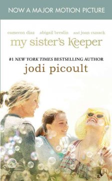 My sister's keeper : a novel - Jodi Picoult