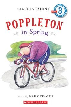 Poppleton in spring - Cynthia Rylant