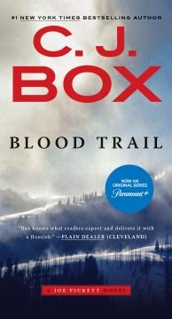 Blood trail - C. J Box
