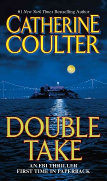 Double Take : An FBI Thriller - Catherine Coulter
