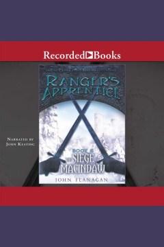 The siege of Macindaw - John (John Anthony) Flanagan
