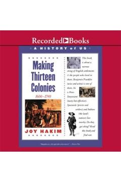 Making thirteen colonies - Joy Hakim