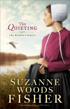 The quieting : a novel - Suzanne Woods Fisher