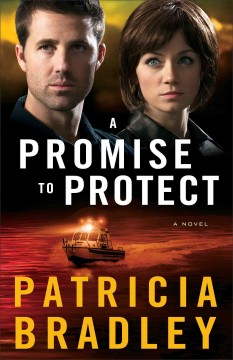 A promise to protect : a novel - Patricia (Educator) Bradley