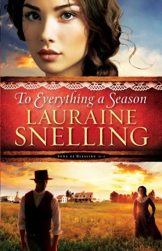 To everything a season - Lauraine Snelling