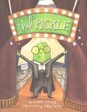 Phil Pickle - Kenny Herzog