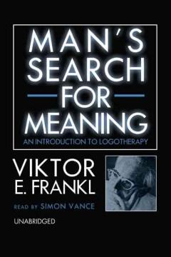 Man's search for meaning - Viktor E. (Viktor Emil) Frankl