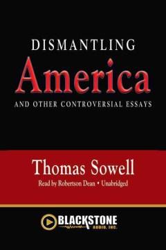 Dismantling America - Thomas Sowell