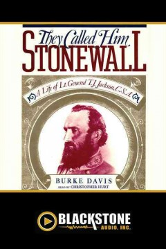 They called him Stonewall - Burke Davis