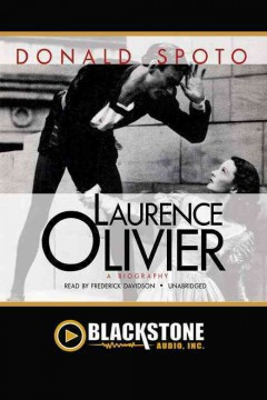 Laurence Olivier - Donald Spoto