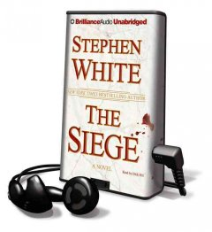 The siege [sound recording (Playaway)] - Stephen White