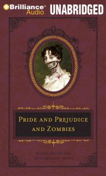 Pride and prejudice and zombies - Seth Grahame-Smith