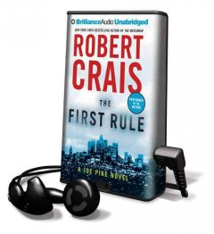 The first rule : a Joe Pike novel - Robert Crais