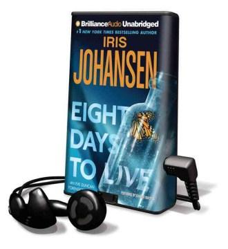 Eight days to live - Iris Johansen