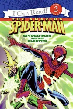 The amazing Spider-Man : Spider-Man versus Electro - Susan Hill