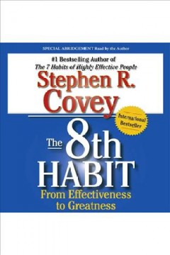 The 8th habit. Stephen R Covey. - Stephen R Covey