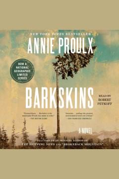 Barkskins : a novel - Annie Proulx