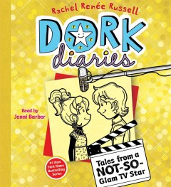 Dork diaries : tales from a not-so-glam TV star - Rachel Renée Russell
