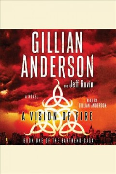 A vision of fire : a novel - Gillian Anderson