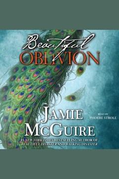 Beautiful oblivion : a novel - Jamie McGuire