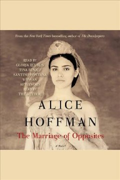 The marriage of opposites. Alice Hoffman. - Alice Hoffman