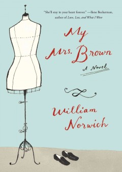 My Mrs. Brown - William D Norwich