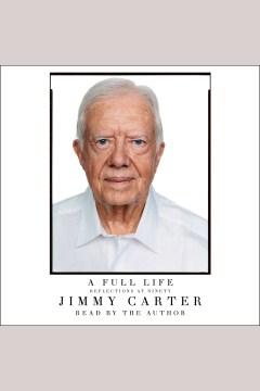 A full life : reflections at ninety - Jimmy Carter