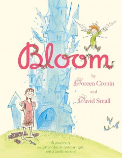 Bloom - Doreen Cronin