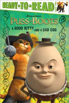 Puss in boots : a good kitty and a bad egg - Ilanit Oliver