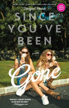 Since you've been gone (Ages 12+) - Morgan Matson
