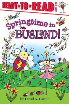 Springtime in Bugland! - David A Carter