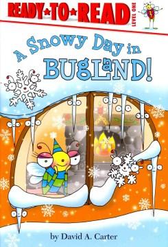 A snowy day in Bugland - David A Carter