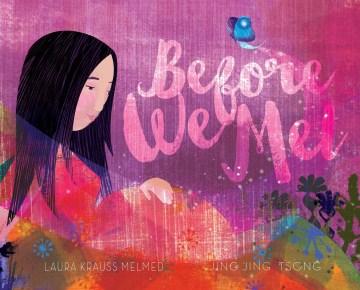 Before we met - Laura Krauss Melmed