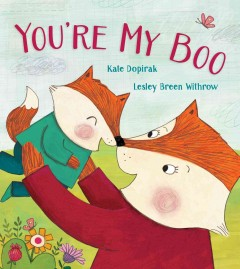 You're my boo - Kate Dopirak