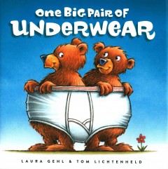 One big pair of underwear - Laura Gehl
