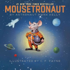 Mousetronaut - Mark E Kelly