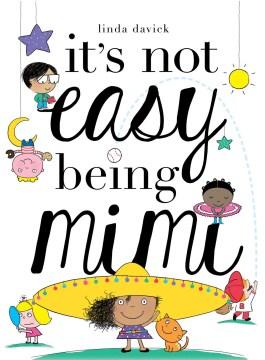 It's Not Easy Being Mimi - Linda; Davick Davick