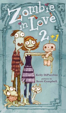 Zombie in love 2+1 - Kelly S DiPucchio