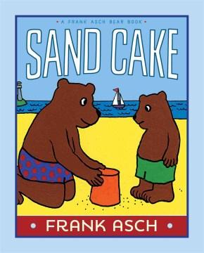 Sand cake - Frank Asch