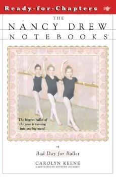 Bad day for ballet - Carolyn Keene